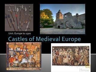 Castles of Medieval Europe