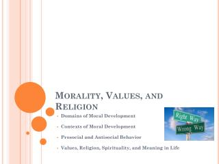 Morality, Values, and Religion