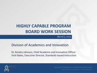 Highly Capable program  board Work session