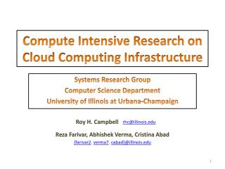 Compute Intensive Research on Cloud Computing Infrastructure