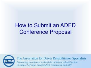 How to Submit an ADED Conference Proposal