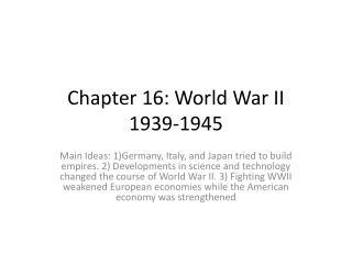 Chapter 16: World War II 1939-1945
