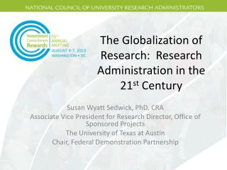 The Globalization of Research:  Research Administration in the 21 st  Century