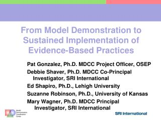 From Model Demonstration to Sustained Implementation of Evidence-Based Practices
