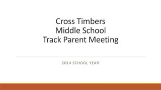 Cross Timbers Middle School Track Parent Meeting