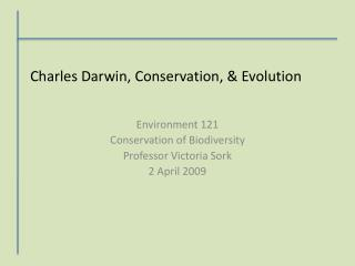 Charles Darwin, Conservation, & Evolution