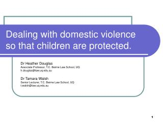 Dealing with domestic violence so that children are protected.