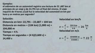 Solución: Distancia en km= 22,791  ̶  22,687 = 104 km
