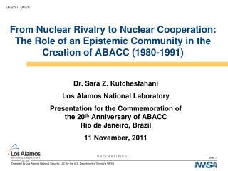 Dr. Sara Z.  Kutchesfahani Los Alamos National Laboratory