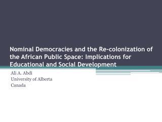 Ali A. Abdi University of Alberta Canada