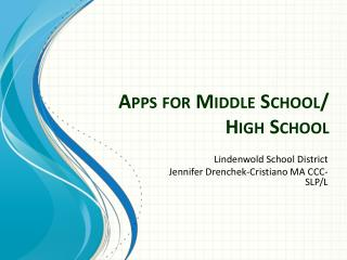 Apps for  Middle School/ High School