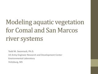 Modeling aquatic vegetation for Comal and San Marcos river systems