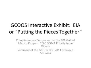 """GCOOS Interactive Exhibit:  EIA or """"Putting the Pieces Together"""""""