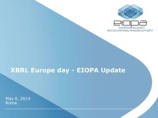 XBRL Europe day - EIOPA Update