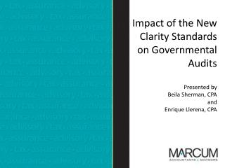 Impact of the  New Clarity Standards on Governmental Audits � Session  Objective