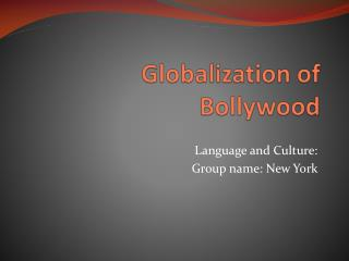 Globalization of  Bollywood