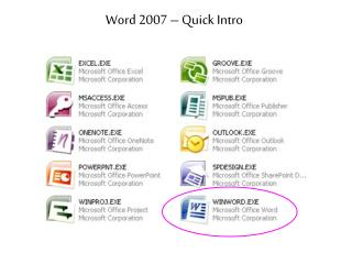 Word 2007 – Quick Intro