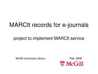 MARCIt records for e-journals  project to implement MARCIt service