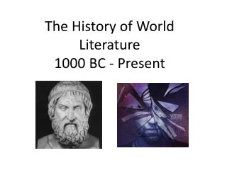 The History of World Literature 1000 BC - Present