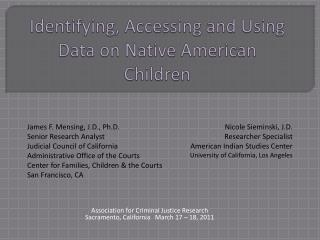 Identifying, Accessing and Using Data on Native American Children