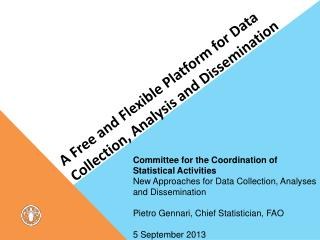 A Free and Flexible Platform for Data Collection, Analysis and Dissemination