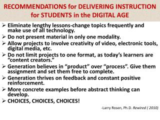 RECOMMENDATIONS for DELIVERING INSTRUCTION for STUDENTS in the DIGITAL AGE