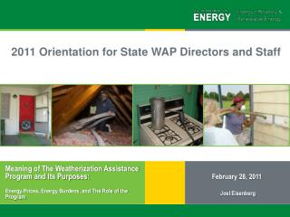 Meaning of The Weatherization Assistance Program and Its Purposes:
