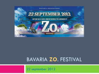 Bavaria Zo . Festival