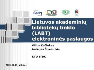 Lietuvos akademiniu biblioteku tinklo LABT  elektronines paslaugos