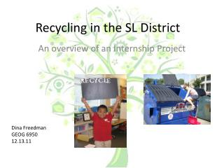 Recycling in the SL District