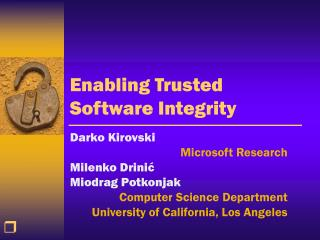 Enabling Trusted Software Integrity