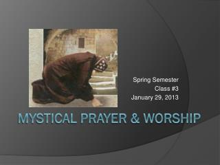 Mystical PRAYER & WORSHIP