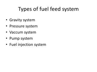 Types of fuel feed system