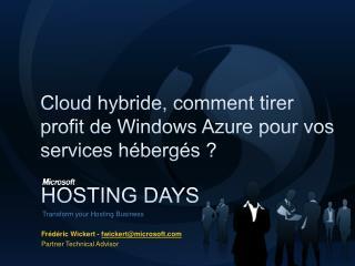 Cloud hybride, comment tirer profit de Windows Azure pour vos services hébergés ?