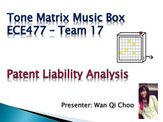 Tone Matrix Music Box  ECE477 – Team 17