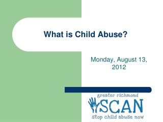 What is Child Abuse?