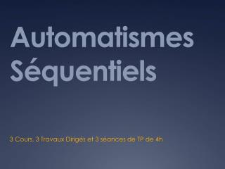 Automatismes S�quentiels