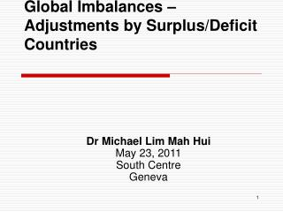 Global Imbalances – Adjustments by Surplus/Deficit Countries
