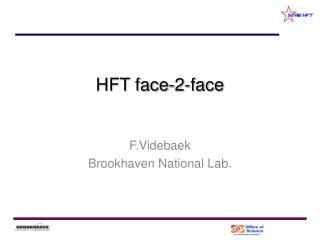 HFT face-2-face