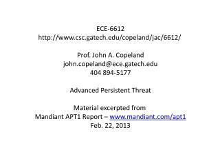 ECE-6612 http://www.csc.gatech.edu/copeland/jac/6612/  Prof. John A. Copeland