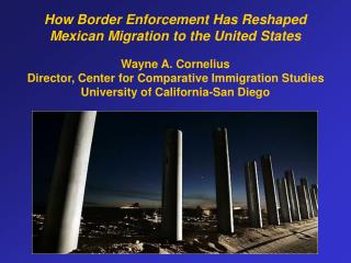 How Border Enforcement Has Reshaped  Mexican Migration to the United States