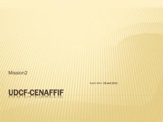UDCF- CENAFFIf