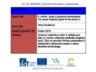 VY_32_INOVACE_Aj.6.02- At the doctor ´s-prezentace