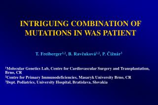 INTRIGUING COMBINATION OF MUTATIONS IN WAS PATIENT