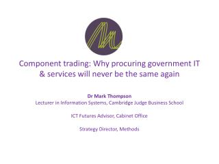 Component trading: Why procuring government IT & services will never be the same again