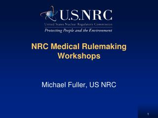 NRC Medical Rulemaking Workshops