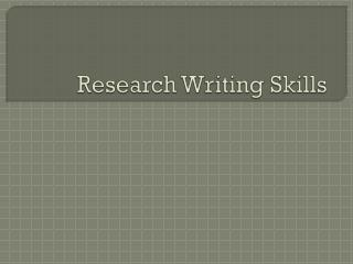 Research Writing Skills