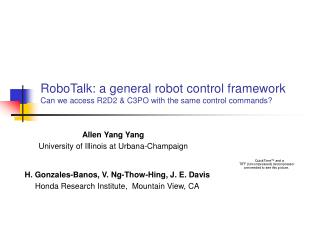 RoboTalk: a general robot control framework Can we access R2D2  C3PO with the same control commands