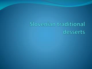 Slovenian traditional desserts