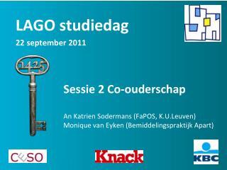 LAGO studiedag 22 september 2011